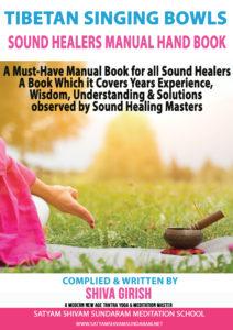 Tibetan Singing Bowls Sound Healers Manual Hand Book